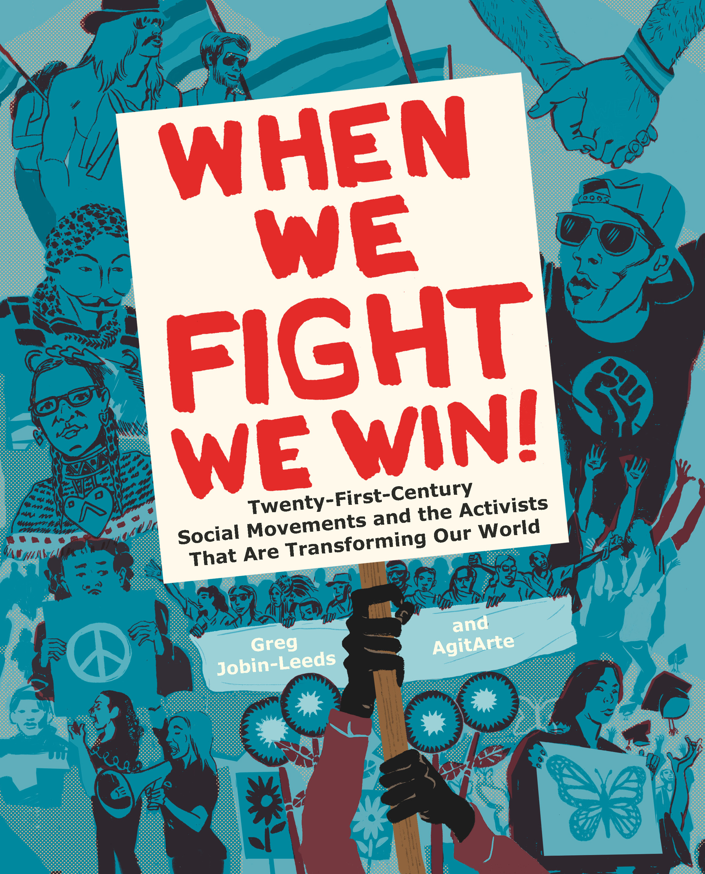 'When We Fight, We Win! Twenty-First-Century Social Movements and the Activists That Are Transforming Our World' Book Cover