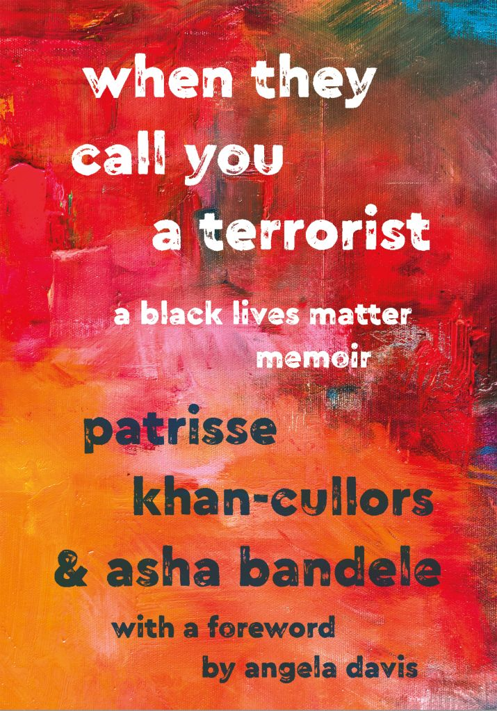 Patrisse Khan-Cullors 'When They Call You a Terrorist' Book Cover