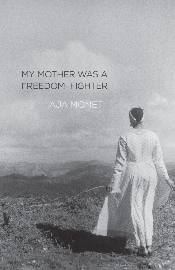 Aja Monet 'My Mother Was A Freedom Fighter' Cover