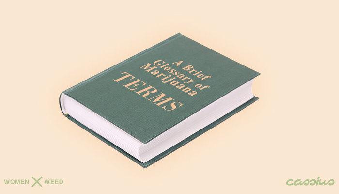 Brief Glossary of Marijuana Terms