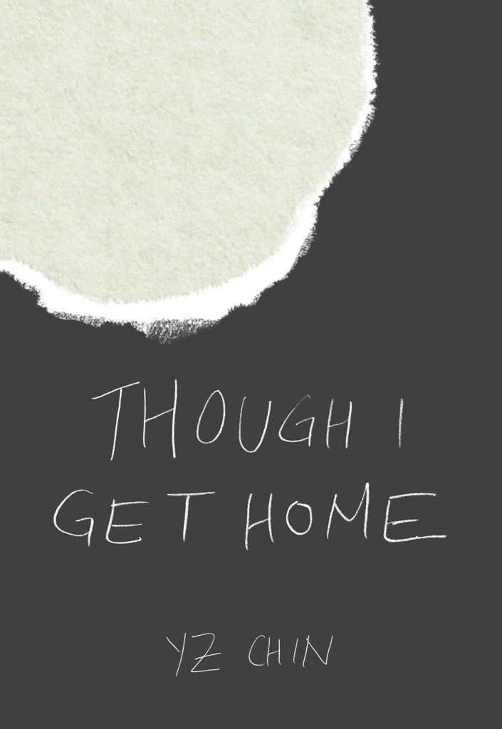 YZ Chin 'Though I Get Home' Cover