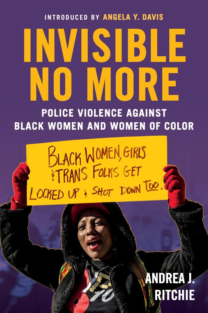 Andrea Ritchie 'Invisible No More' Cover