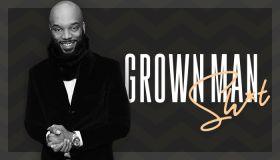 Video Franchise Thumbnail: Grown Man Sh*t