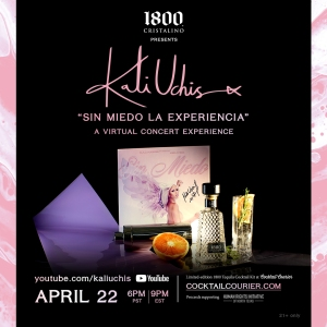 Kali Uchis x 1800 Cristalino x Sin Miedo: La Experiencia